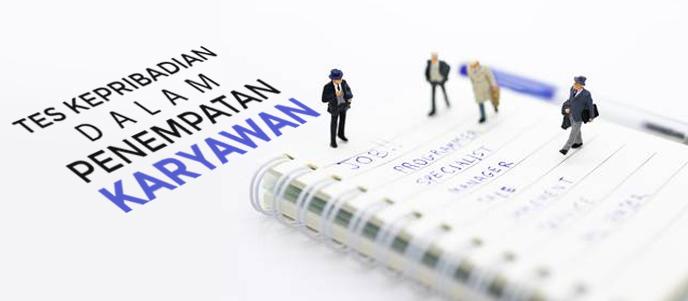 Menggunakan dan melaksanakan tes kepribadian dalam penempatan karyawan dan recruitment, tes mbti dalam placement karyawan dan efisiensi pelatihan perusahaan