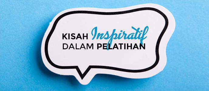 Kisah inspiratif, bagaimana menggunakan kisah inspiratif dalam training, dan sesi pelatihan organisasi dan perusahaan. Pelatihan dan training storytelling indonesia.