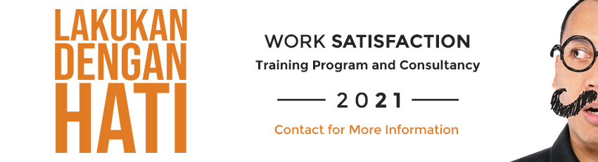 Pelatihan Emotional Intelligence dan Work Satisfaction Lakukan Dengan Hati dari Coach Dedy Dahlan dan Mitologi Inspira memberikan pelatihan dan konsultasi untuk organisasi mengenai kepuasan bekerja karyawan